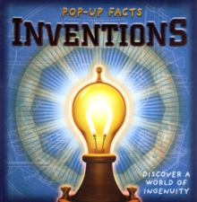 Pop-Up Facts: Inventions : Discover a World of Ingenuity, Hardback