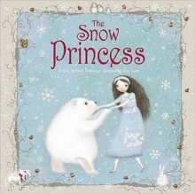 The Snow Princess, Hardback