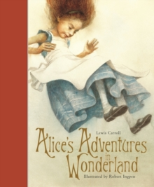 Alice's Adventures in Wonderland : Templar Classics, Hardback