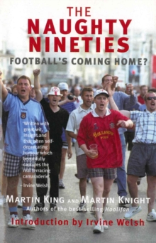 The Naughty Nineties : Football's Coming Home?, Paperback