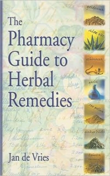 The Pharmacy Guide to Herbal Remedies, Paperback