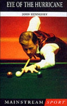 Eye of the Hurricane : The Alex Higgins Story, Paperback
