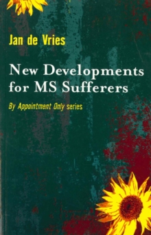 New Developments for MS Sufferers, Paperback