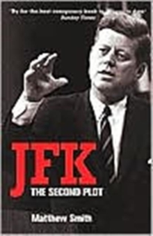 JFK : The Second Plot, Paperback