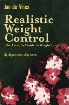 Realistic Weight Control : The Healthy Guide to Weight Loss, Paperback Book