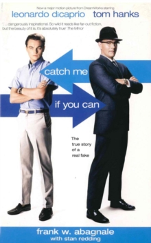 Catch Me If You Can : The True Story of a Real Fake, Paperback