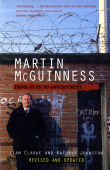 Martin McGuinness : From Guns to Government, Paperback Book