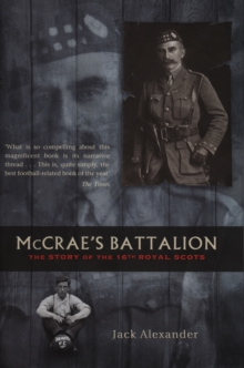Mccrae's Battalion : The Story of the 16th Royal Scots, Paperback