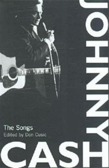 Johnny Cash : The Songs, Paperback