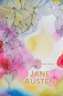 The Complete Novels of Jane Austen, Paperback