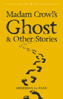 Madam Crowl's Ghost & Other Stories, Paperback