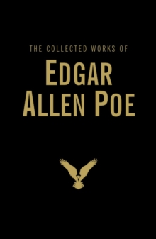 The Collected Works of Edgar Allan Poe, Hardback