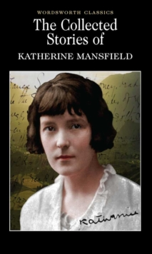 The Collected Short Stories of Katherine Mansfield, Paperback