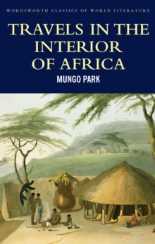 Travels in the Interior of Africa, Paperback Book
