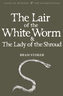 The Lair of the White Worm & The Lady of the Shroud, Paperback