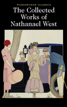 The Collected Works of Nathanael West, Paperback
