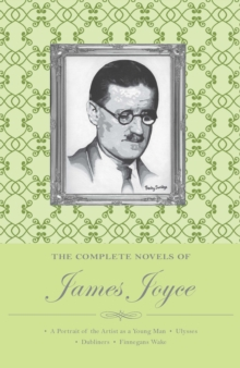 The Complete Novels of James Joyce, Paperback