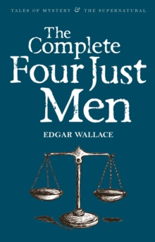 The Complete Four Just Men, Paperback Book
