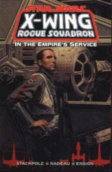 X-Wing Rogue Squadron : In the Empire's Service, Paperback