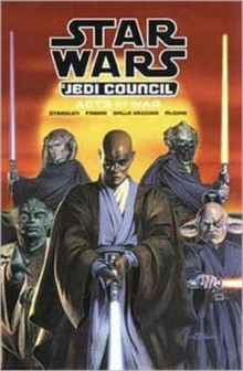 Star Wars : Jedi Council - Acts of War, Paperback Book