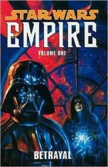 Star Wars - Empire : v. 1, Paperback