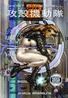Ghost in the Shell : Man-Machine Interface v. 2, Paperback Book