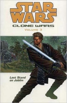 Star Wars - The Clone Wars : Last Stand on Jabiim, Paperback Book
