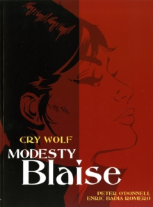 Modesty Blaise : Cry Wolf, Paperback Book