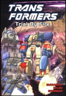 Transformers : Trial by Fire, Paperback Book