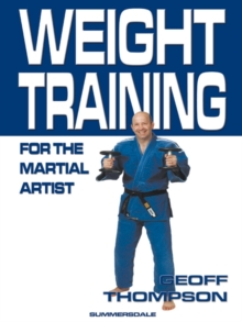Weight Training for the Martial Artist, Paperback