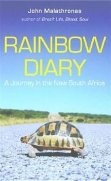 Rainbow Diary : A Journey in the New South Africa, Paperback