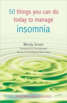 50 Things You Can Do Today to Manage Insomnia, Paperback