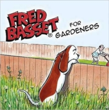 Fred Basset for Garden Lovers, Hardback