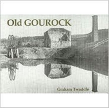 Old Gourock, Paperback Book
