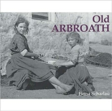 Old Arbroath, Paperback