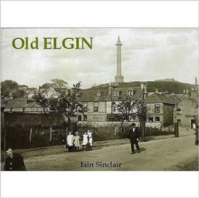 Old Elgin, Paperback