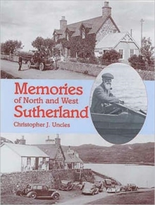Memories of North and West Sutherland, Paperback