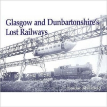 Glasgow and Dunbartonshire's Lost Railways, Paperback Book