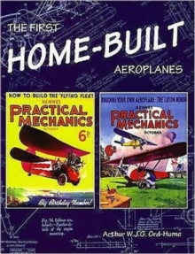 The First Home-Built Aeroplanes, Paperback