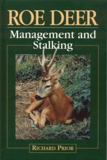 Roe Deer : Management and Stalking, Hardback