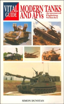 The Vital Guide to Modern Tanks and AFVs, Paperback Book