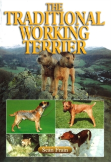 The Traditional Working Terrier, Paperback
