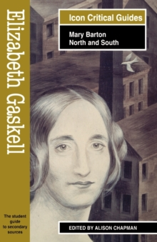 "Elizabeth Gaskell : ""Mary Barton"" and ""North and South"", Paperback"
