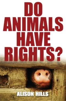Do Animals Have Rights?, Paperback