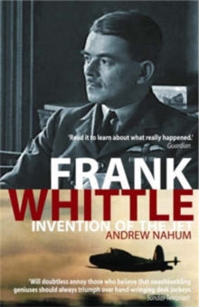 Frank Whittle : Invention of the Jet, Paperback