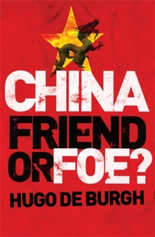 China : Friend or Foe?, Paperback Book