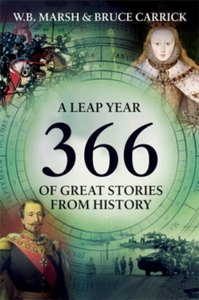 366 : More Great Stories from History for Every Day of the Year, Hardback