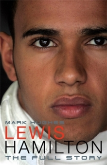 Lewis Hamilton : The Full Story, Hardback