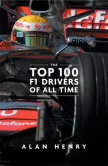 The Top 100 Formula One Drivers of All Time, Hardback Book