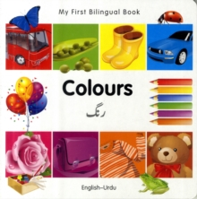 My First Bilingual Book - Colours, Board book Book